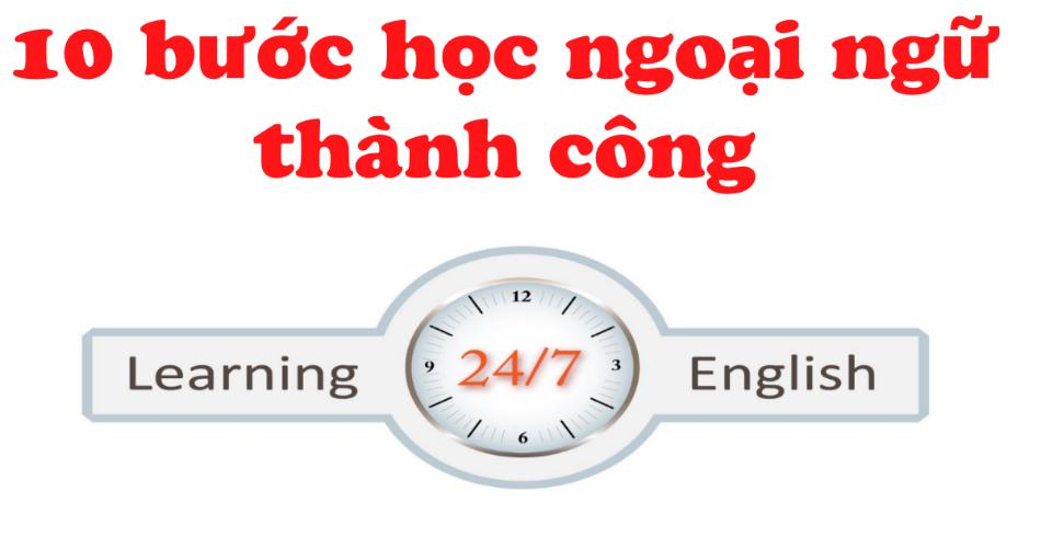 hoc-ngoai-ngu-thanh-cong-voi-10-buoc-don-gian1