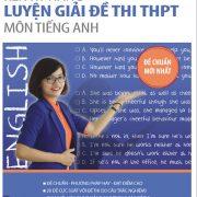ren_ky_nang_luyen_giai_de_-thi_thpt_mon_tieng_anh_bia_truoc