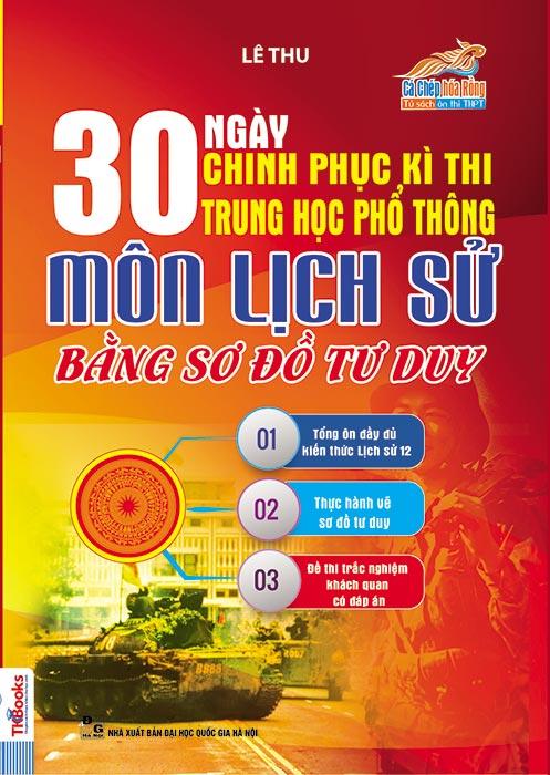 30-ngay-chinh-phuc-ki-thi-thpt-quoc-gia-mon-lich-su-bang-so-do-tu-duy-bia-trc