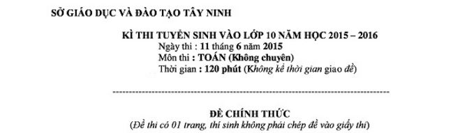 de-thi-tuyen-sinh-vao-lop-10-mon-toan-tinh-tay-ninh-2016-3