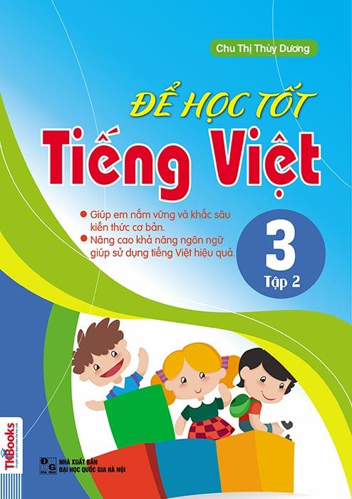 de-hoc-tot-tieng-viet-lop-3-tap-2-bia-truoc