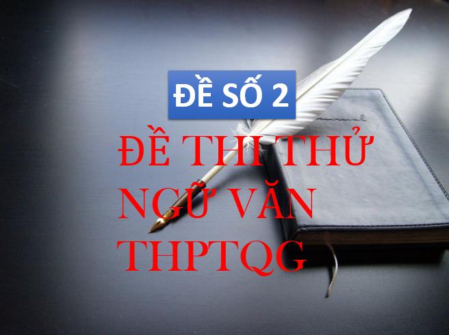 de-thi-thu-dap-an-thpt-quoc-gia-mon-van-nam-2017