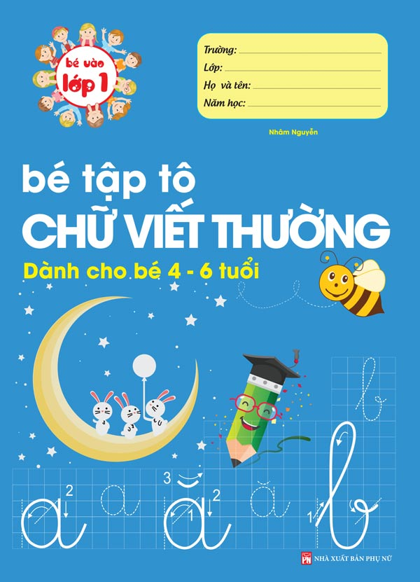 be-vao-lop-1-be-tap-to-chu-viet-thuong