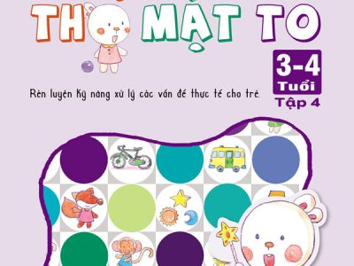 phat-trien-tu-duy-toan-hoc-cung-tho-mat-to-3-4-tuoi-tap-4-bia-truoc