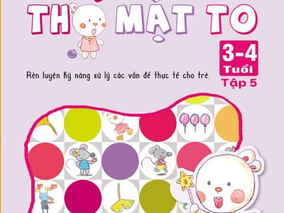 phat-trien-tu-duy-toan-hoc-cung-tho-mat-to-3-4-tuoi-tap-5-bia-truoc