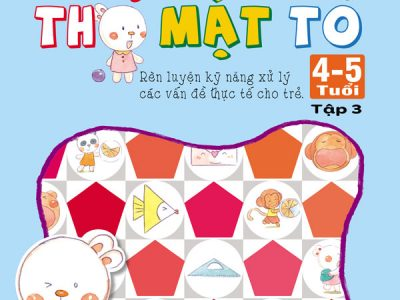 phat-trien-tu-duy-toan-hoc-cung-tho-mat-to-4-5-tuoi-tap-3-bia-truoc