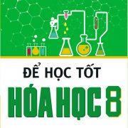 de_hoc_tot_hoa_hoc_8_bia_truoc